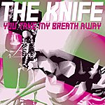 The Knife You Take My Breath Away (5-Track Maxi-Single)