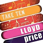 Lloyd Price Lloyd Price: Take Ten