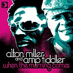 Alton Miller When The Morning Comes (4-Track Maxi-Single)