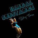 Illegal Substance Strip Tease (4-Track Maxi-Single)