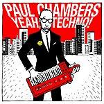 Paul Chambers Yeah, Techno! (3-Track Maxi-Single)