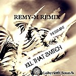 The Element Kill That Switch (Remy-M Remix)