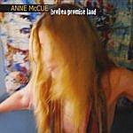 Anne McCue Broken Promise Land
