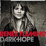 Renée Fleming Dark Hope