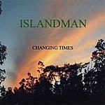 Islandman Changing Times