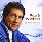 Frank Michael Sentimental