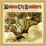 Modena City Ramblers Viva La Vida, Muera La Muerte!