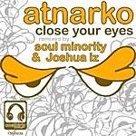 Atnarko Close Your Eyes (4-Track Maxi-Single)