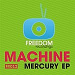 Machine Mercury EP