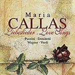 Maria Callas Callas, Maria: Liebeslieder