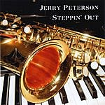 Jerry Peterson Steppin' Out