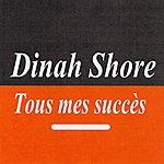 Dinah Shore Tous Mes Succès