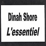 Dinah Shore Dinah Shore - L'essentiel