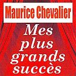 Maurice Chevalier Mes Plus Grands Succès
