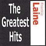 Frankie Laine Frankie Laine - The Greatest Hits