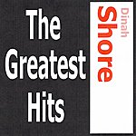 Dinah Shore Dinah Shore - The Greatest Hits
