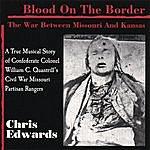 Chris Edwards Blood On The Border