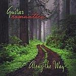 Guitar Romantica Along The Way
