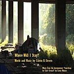 Calvin B. Streets Where Will I Stay? - Single