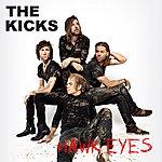 The Kicks Hawk Eyes (Single)