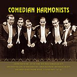 The Comedian Harmonists Best Of Comedian Harmonists