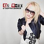 Da Buzz U Gotta Dance (2-Track Single)