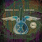 Warren Haynes Warren Haynes Presents: The Benefit Concert Vol. 3