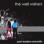 The Well Wishers Post Modern Romantic