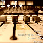 T.J. Pussy,  Money, Weed Remix (Feat. Lil' Wayne) (Single)