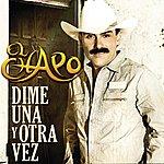 El Chapo Dime Una Y Otra Vez (Single)