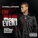 Chamillionaire The Main Event (Single)(Parental Advisory)