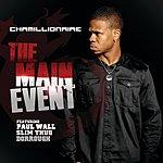Chamillionaire The Main Event (Edited)