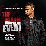 Chamillionaire The Main Event (Single)(Edited Version)