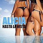 Alicia Hasta La Vista (6-Track Maxi-Single)