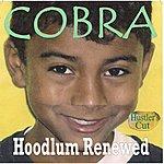 Cobra Hoodlum Renewed (Hustler's Cut)