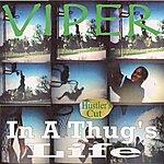 Viper In A Thug's Life (Hustler's Cut)