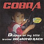 Cobra Dreams Of My Little Brother (Hustler's Cut)