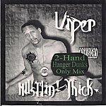 Viper Hustlin' Thick (2-Hand Hanger Dunks Only Mix)