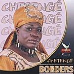 Chetenge Borders