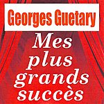 Georges Guétary Mes Plus Grands Succès