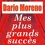 Dario Moreno Mes Plus Grands Succès
