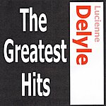 Lucienne Delyle Lucienne Delyle - The Greatest Hits