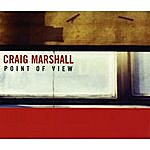 Craig Marshall Point Of View