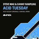 Steve Mac Acid Tuesday (2-Track Single)