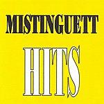 Mistinguett Mistinguett - Hits