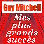Guy Mitchell Mes Plus Grands Succès