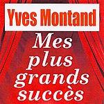 Yves Montand Mes Plus Grands Succès