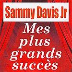 Sammy Davis, Jr. Mes Plus Grands Succès