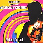 Richard Durrant Music From The Colourdome