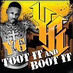 YG Toot It And Boot It (Single)(Edited)